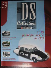 FASCICULE N°59 CITROEN DS  COLLECTION ID 19 POLICE PARISIENNE 1959
