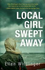 Local Girl Swept Away-ExLibrary