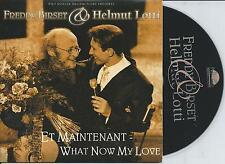 FREDDY BIRSET & HELMUT LOTTI - Et maintenant / What now my love CD SINGLE 2TR