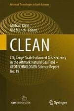 CLEAN: CO2 Large-Scale Enhanced Gas Recovery in the Altmark Natural Gas Field -