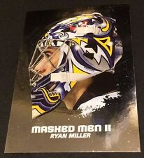 RYAN MILLER 2009-10 In The Game Between The Pipes MASKED MEN II Silver #46