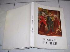 Luigi Malle' MICHAEL PACHER - Impronta Prima edizione 1977