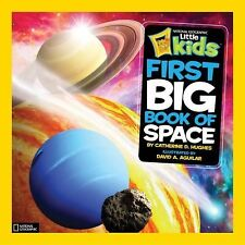 National Geographic Kids First Big Book of Space National Geographic Little Kid