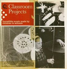 NEW Classroom Projects: Incredible Music Made By Children In Schools... CD (CD)