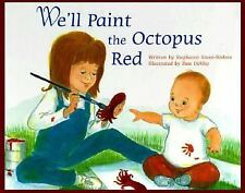 We'll Paint the Octopus Red by Stephanie Stuve-Bodeen (1998, Hardcover)