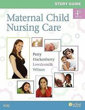 Study Guide for Maternal Child Nursing Care, Shannon E. Perry RN  PhD  FAAN, Mar