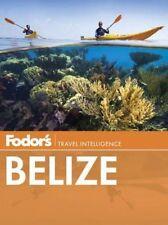 Fodor's Belice: con un lado viaje a Guatemala (Guía de Viaje)