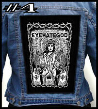 EYEHATEGOD  --- Huge Jacket Back Patch Backpatch --- Various Designs
