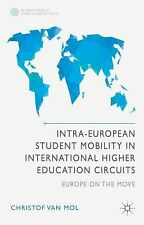 Intra-European Student Mobility in International Higher Education Circuits: Euro