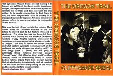the oregon trail. CLIFFHANGER SERIALS ..complete