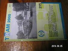 1µ? Revue Tram 2000 n°215 MTUB Borinage année 40 à 60 LIJN Demolition de 7000