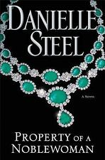 Property of a Noblewoman by Danielle Steel 2016 Hardcover