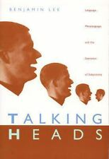 Talking Heads: Language, Metalanguage, and the Semiotics of Subjectivity, Very G