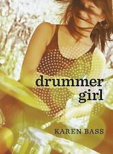 Drummer Girl by Karen Bass (2011, Paperback)