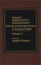 Human Productivity Enhancement: Training and Human Factors in Systems Design, Vo