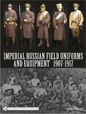 Book - Imperial Russian Field Uniforms and Equipment 1907-1917