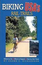 Biking USA's Rail Trails: Where to Go/What to Expect/How to Get There, Shawn E.