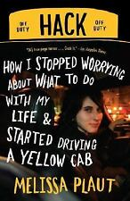 Hack: How I Stopped Worrying About What to Do with My Life and Started-ExLibrary