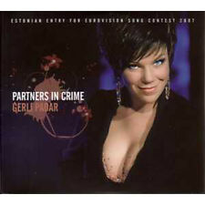 CD SINGLE EUROVISION 2007 Estonie : Gerli Padar Partners in crime Promo 1-track