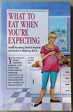 What to Eat When You're Expecting Eisenberg FREE AUS POST very good cond PB 1990