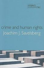 Compact Criminology Ser.: Crime and Human Rights : Criminology of Genocide...
