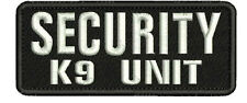 SECURITY k9 unit embroidery patches 2x5 hook on back white letters