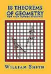18 Theorems of Geometry: for High School Students : For High School Students...