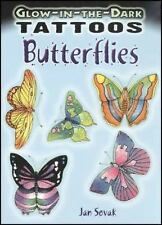 Dover Tattoos: Glow-in-the-Dark Tattoos Butterflies (2008, Paperback)