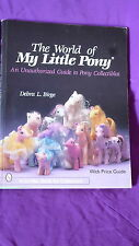 LIBRO:THE WORLD OF MY LITTLE PONY, IDENTIFICAZIONE VINTAGE, ANNI '80