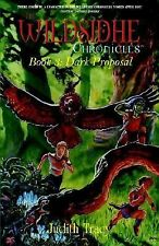 The Wildsidhe Chronicles Bk. 3 : Dark Proposal by Judith Tracy (2003, Paperback)