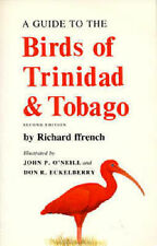 A Guide to the Birds of Trinidad and Tobago by Richard Ffrench (Paperback, 1992)