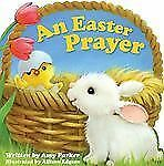 An Easter Prayer by Amy Parker (2013, Hardcover)