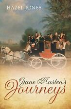 Jane Austen's Journeys, Jones, Hazel, New Books