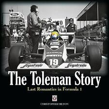 The Toleman Story: The Last Romantics in Formula 1, Christopher Hilton