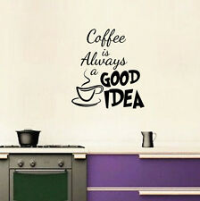 Coffee Is Always A Good Idea Art Decor Vinyl Wall Kitchen Decal Quote Sticker
