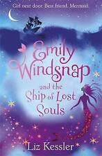 Emily Windsnap and the Ship of Lost Souls by Liz Kessler (Paperback, 2015)