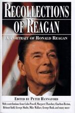 Recollections of Reagan: A Portrait of Ronald Reagan Peter Hannaford Hardcover