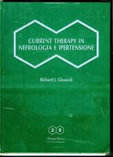 Richard Glassock#CURRENT THERAPY IN NEFROLOGIA E IPERTENSIONE# Dompé Biotec 2000
