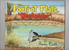 'FOOTROT FLATS 'WEEKENDER    'V FINE'