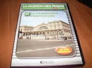 15527 /COLLECTION DVD TBE LA PASSION DES TRAINS VOL 47 LE PATRIMOINE FERROVIAIRE