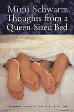 American Lives Ser.: Thoughts from a Queen-Sized Bed by Mimi Schwartz (2003,...