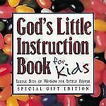 God's Little Instruction Book for Kids: Little Bits of Wisdom for Little People