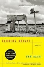 Burning Bright by Ron Rash (2011, Paperback)