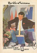 Publicité Advertising ... DIM chaussettes ORLON