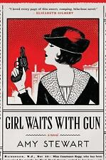 GIRL WAITS WITH GUN - Amy Stewart - Hardcover - Like New
