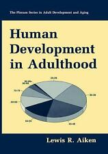 Human Development in Adulthood (The Springer Series in Adult Development and Agi