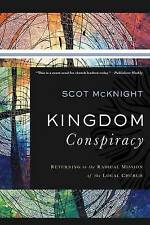 Kingdom Conspiracy, Scot McKnight