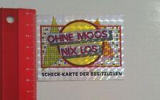 Aufkleber/Sticker: Ohne Moos nix Los (19061676)