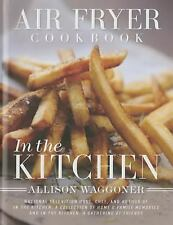 In the Kitchen by Allison Waggoner (2015, Hardcover)