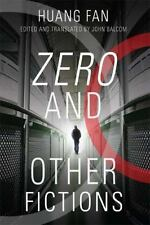 Zero and Other Fictions (Modern Chinese Literature from Taiwan), Huang Fan, Good